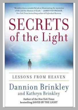 Secrets of the Light: Lessons from Heaven Dannion Brinkley Price Rank ( 9 )