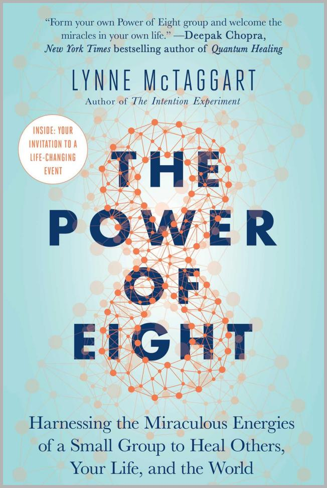 The Power of Eight : Harnessing the Miraculous Energies of a Small Group to Heal Others, Your Life, and the World Price Integrity Rank ( 0 )